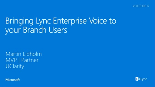 Bringing Lync Enterprise Voice to your Branch Users