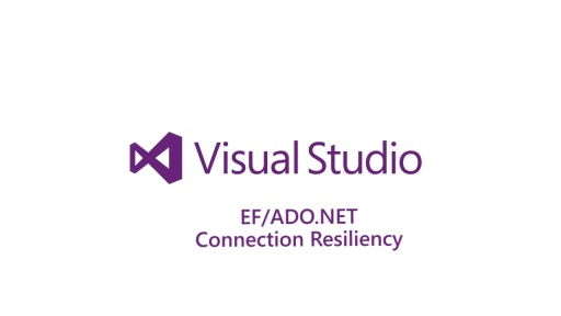 ​EF/ADO.NET Connection Resiliency