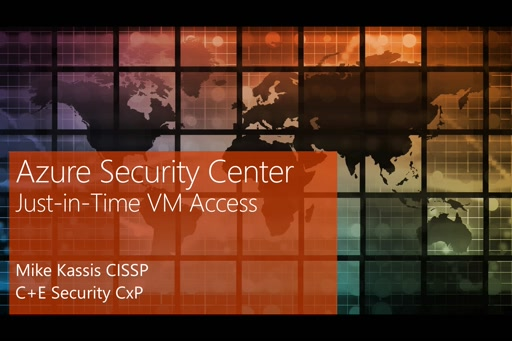 Azure Security Center – Just-in-Time Network Access