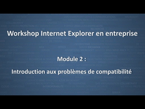 Workshop Internet Explorer en entreprise - module 2/12