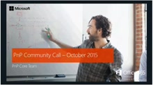 Office 365 Developer Patterns and Practices - October 2015 Community Call