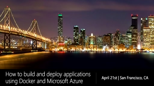 How to Build and Deploy Applications using Docker and Microsoft Azure