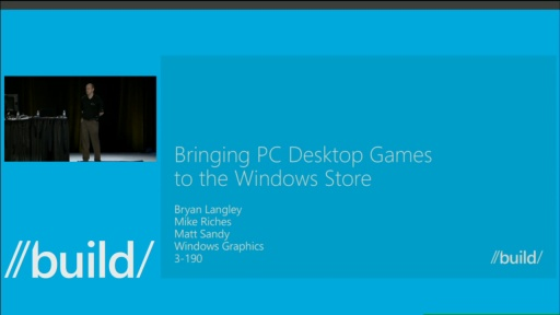 Bringing Desktop PC Games to the Windows Store