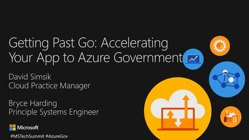 Getting Past Go: Accelerating Your App to Azure Government