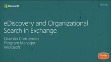 eDiscovery and Organizational Search in Exchange