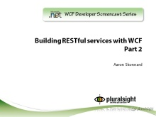 endpoint.tv Screencast - Building RESTful Services with WCF (Part 2)