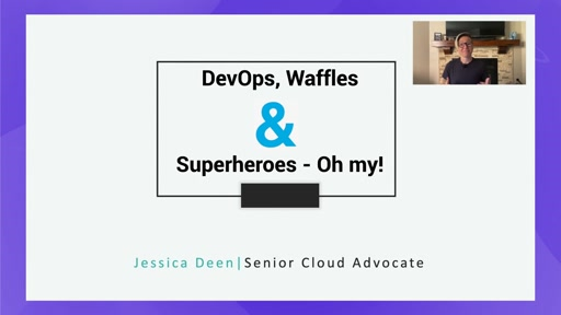 DevOps, Waffles, and Superheroes - Oh My!