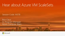 Hear about Azure ScaleSets