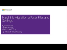 (Module 3) Hard Link Migration of User Files and Settings