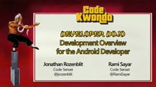 Development Overview for the Android Developer