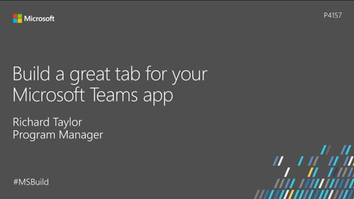 Build a great tab for your Microsoft Teams app