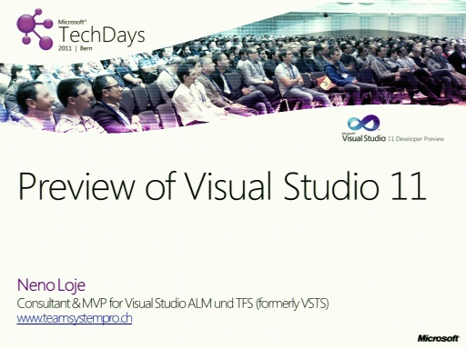 TechDays 11 Bern - Keynote Developer Day: Preview of Visual Studio 11