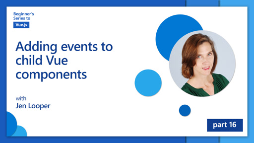 Adding events to childVuecomponents [16 of 16] | Beginner's Series to: Vue.js