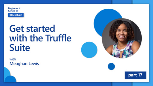 Get started with the Truffle Suite [17 of 20]