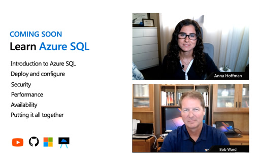 Register Now: Azure SQL Bootcamp (LIVE with Bob Ward & Anna Hoffman)
