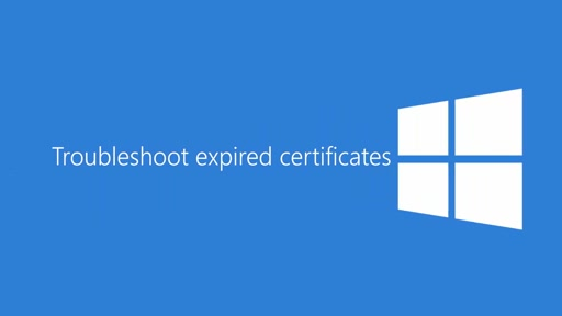 Troubleshoot expired certificates