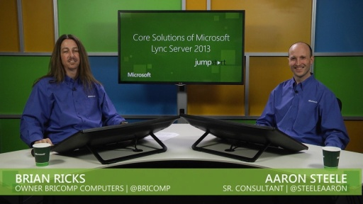 Core Solutions of Microsoft Lync Server 2013: (01) Architecture and Design, Part 1