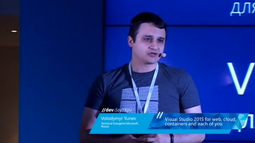 VISUAL STUDIO 2015 FOR WEB, CLOUD, CONTAINERS AND EACH OF YOU