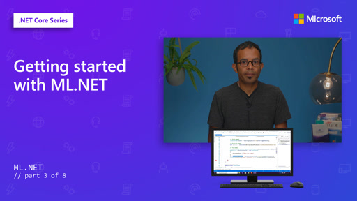 Getting started with ML.NET [3 of 8]