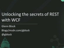 Unlocking the secrets of REST with WCF