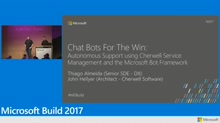 Chat bots for the Win: Autonomous support using Cherwell Service Management and the Microsoft Bot Framework