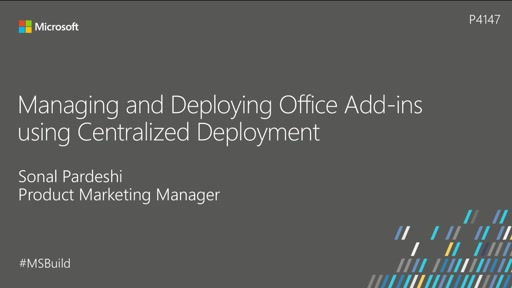Managing and Deploying Office Add-ins using Centralized Deployment