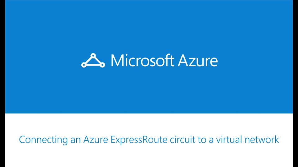 Azure ExpressRoute - How to create a connection between your VPN Gateway and ExpressRoute circuit
