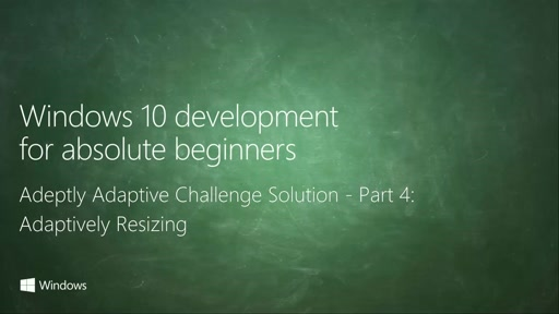 UWP-048 - Adeptly Adaptive Challenge Solution - Part 4: Adaptively Resizing