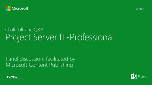 Chalk Talk and Q & A: Project Server IT-Professional