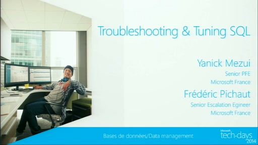 SQL Server : Tuning et Troubleshooting