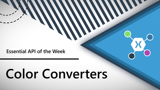 Color Converters (Xamarin.Essentials API of the Week)