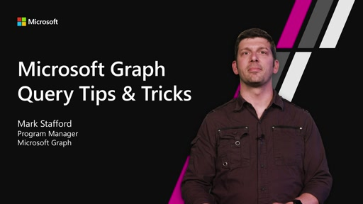 Best Practices when using Microsoft Graph APIs platform capabilities AND How to query Microsoft Graph - tips and tricks