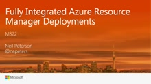 Fully Integrated Azure Resource Manager Deployments