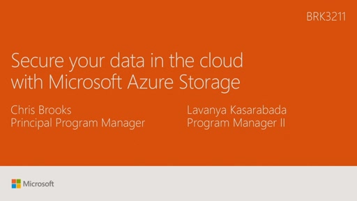 Secure your data in the cloud with Microsoft Azure Storage