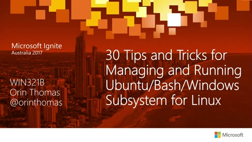 30 Tips and Tricks for Managing and Running Ubuntu/Bash/Windows Subsystem for Linux