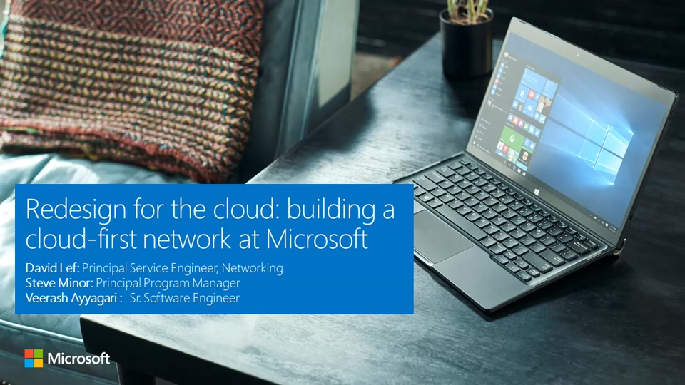 Redesign for the cloud: Building a cloud-first network at Microsoft