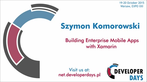 Building Enterprise Mobile Apps with Xamarin - Szymon Komorowski