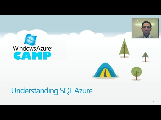 Windows Azure Camp Online: Understanding SQL Azure