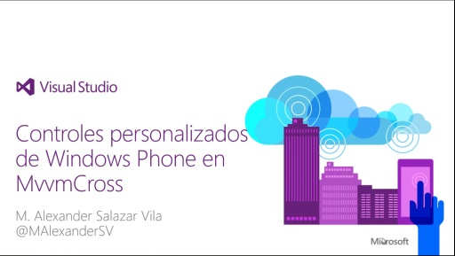 #100devdays Controles personalizados de Windows Phone en MvvmCross