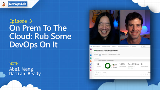 On Prem To The Cloud: Rub Some DevOps On It (episode 3)