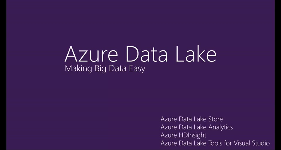 Azure Data Lake: Making Big Data Easy