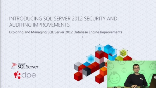 Presentation: Introducing SQL Server 2012 Security and Auditing Improvements
