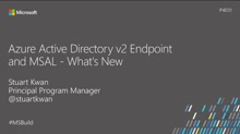 Azure Active Directory v2 endpoint and MSAL: What's new