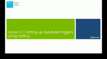 Lesson 2: Setting Up Database Triggers Using Node.Js