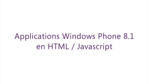 Build 2014 - Application Windows Phone 8.1 en HTML / Javascript