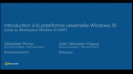 Guide du développeur Windows 10 - Introduction à la plateforme Universelle