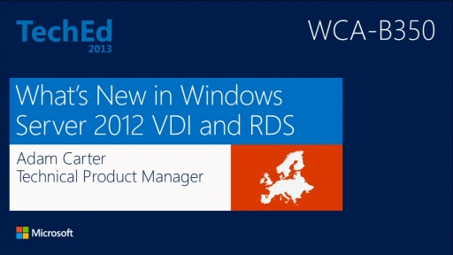 RemoteFX and RDP Rocking RDS in Windows Server 2012 | TechEd