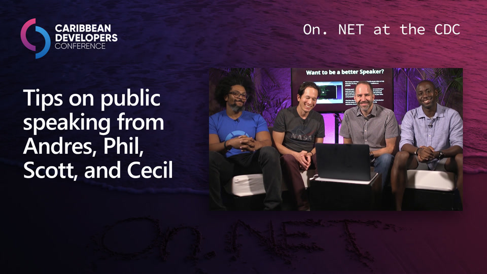 Tips on public speaking from Andres, Phil, Scott, and Cecil