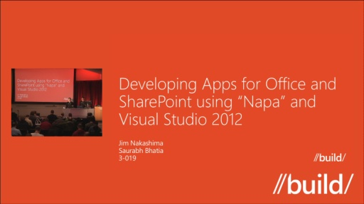 "Apps for Office and SharePoint development using the all new browser-based ""Napa"" and Visual Studio 2012"