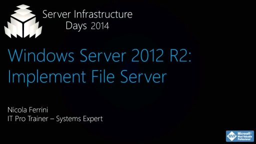 Windows Server 2012 R2: Implement File Server - WS02